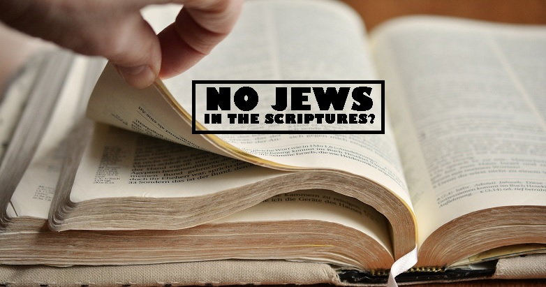 No Jews in Scripture