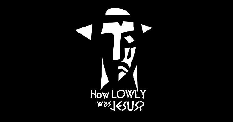 Lowly Jesus