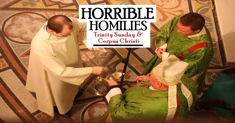 Horrible Homilies