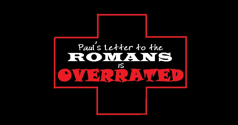 Overrated Romans