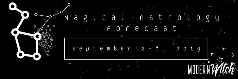Magical Astrology Forecast for Sept 2-8, 2019 | Devin Hunter