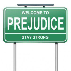 Prejudice sign