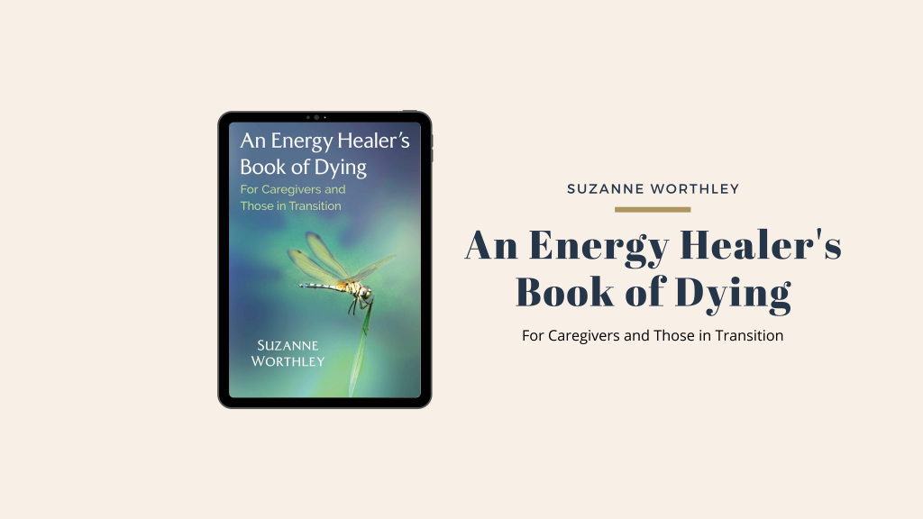 An Energy Healers Book of Dying
