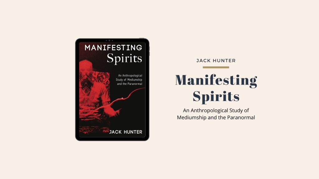 Manifesting Spirits