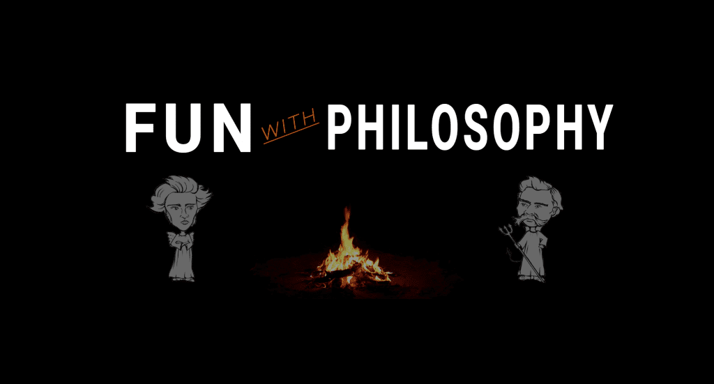 fun with philosophy
