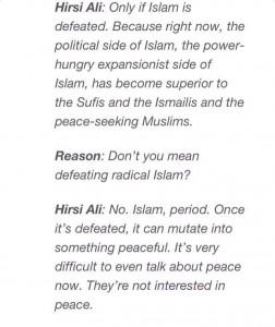 Ayaan Hirsi Ali says Islam must be defeated - not just radical Islam, all of Islam