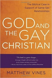 Vines, God and the Gay Christian