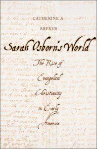 Brekus, Sarah Osborn's World