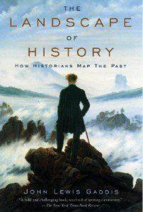 Gaddis, The Landscape of History