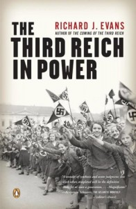 Evans, The Third Reich in Power, 1933-1939
