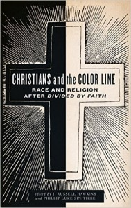 Hawkins & Sinitiere (eds.), Christians and the Color Line