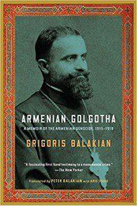 Balakian, Armenian Golgotha