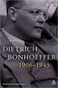 Schlingensiepen, Bonhoeffer, 1906-1945
