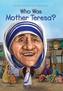 Gigliotti, Who Was Mother Teresa?