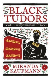 Kaufmann, Black Tudors