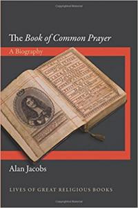 Jacobs, The Book of Common Prayer: A Biography