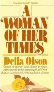 Olson, A Woman of Her Times