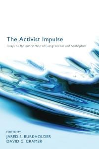 Burkholder & Cramer, The Activist Impulse