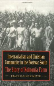 K'Meyer, Interracialism and Christian Community in the Postwar South