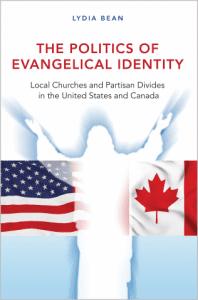 Bean, The Politics of Evangelical Identity