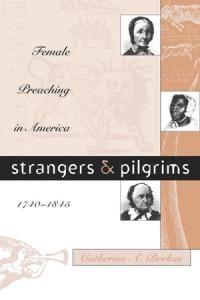 Brekus, Strangers and Pilgrims