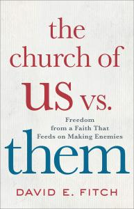 Fitch, The Church of Us vs. Them