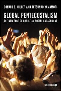 Miller & Yamamori, Global Pentecostalism