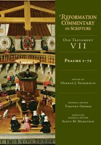 Selderhuis (ed.), Reformation Commentary on Scripture: Psalms 1-72