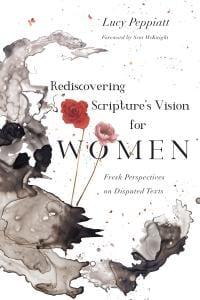 Peppiatt, Rediscovering Scripture's Vision for Women