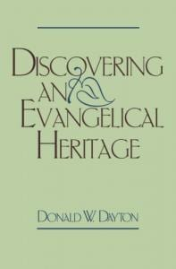 Dayton, Discovering an Evangelical Heritage
