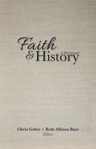 Gehrz & Barr (eds.), Faith and History