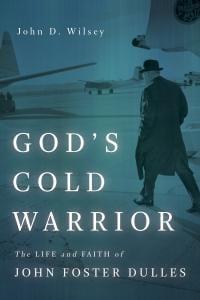 Wilsey, God's Cold Warrior