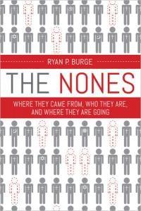 Burge, The Nones