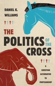 Williams, Politics of the Cross
