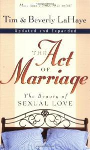LaHaye & LaHaye, The Act of Marriage