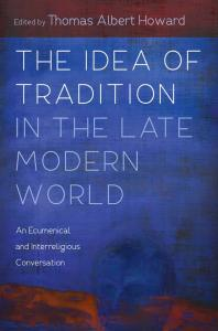 Howard (ed.), The Idea of Tradition in the Late Modern Age