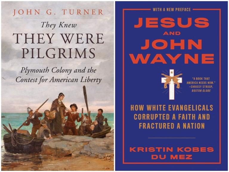 Covers of Turner, They Knew They Were Pilgrims and Du Mez, Jesus and John Wayne (paperback)