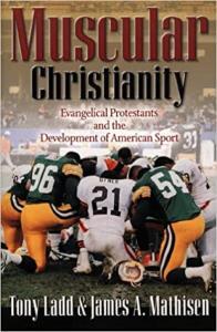Ladd & Mathisen, Muscular Christianity