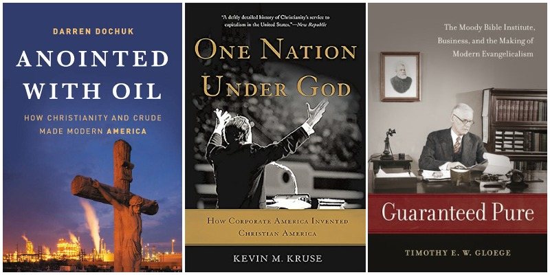 Covers of books by Darren Dochuk, Kevin Kruse, and Tim Gloege