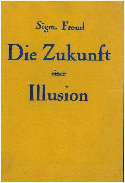 """The Future of an Illusion"" (1928)"