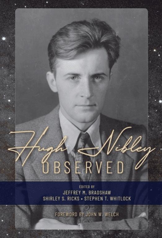 Hugh Nibley Observed