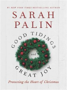Palin Tidings and Great Joy