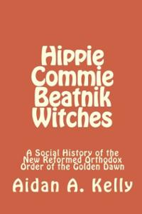 Hippie Commie Beatnik Witches