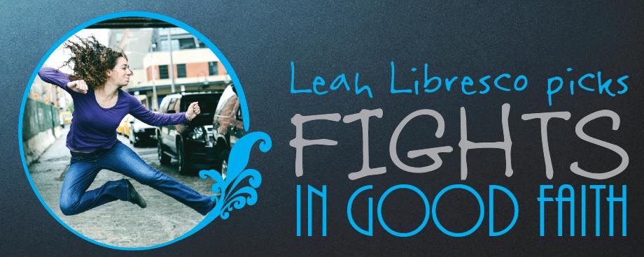 Leah-fights-in-good-faith
