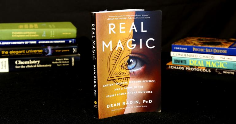 Real Magic: The Scientific Evidence for the Reality of Magic