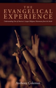 The Evangelical Experience