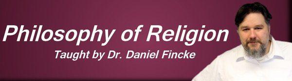 rsz_online_philosophy_of_religion_class_dr_daniel_fincke