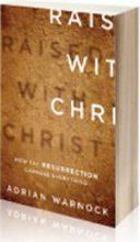 RESURRECTION HOPE – An Easter Sermon | Adrian Warnock