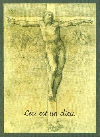 """""""This is a god"""" French superscript added to Michelangelo's The Crucifixion"""