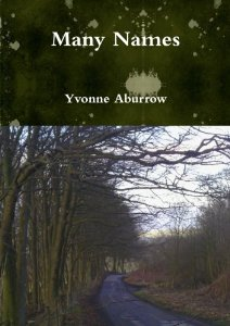 Many Names by Yvonne Aburrow